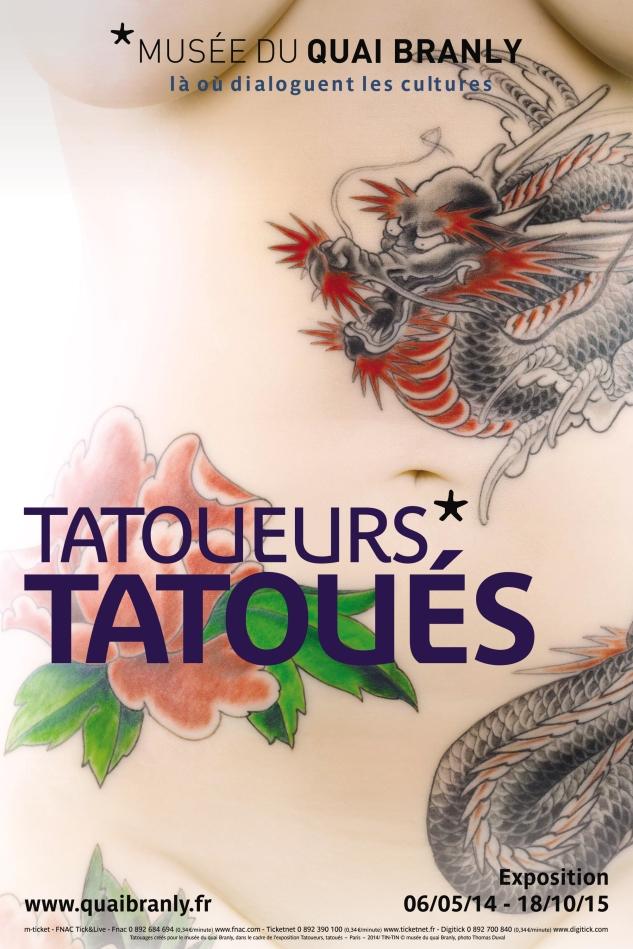 """MQB. Affiche de l'exposition anthropologique : """"Tatoueurs, tatoués"""". Du 6 mai 2014 au 18 octobre 2015."""