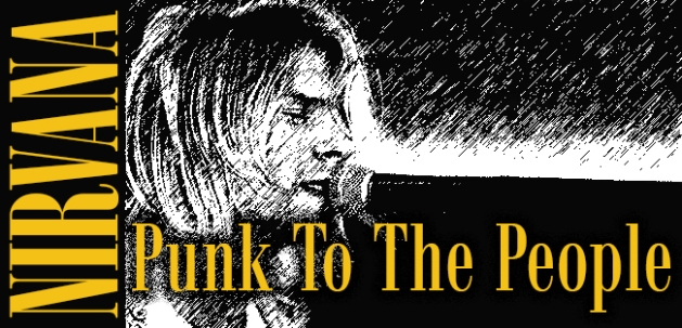 Nirvana Punk to the People 1